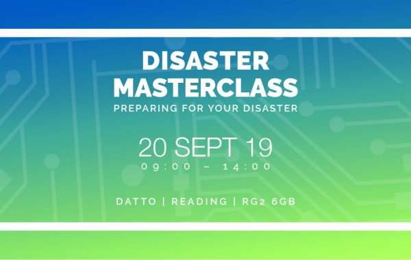 Disaster Masterclass – preparing for your disaster